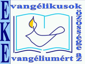 EKE - evang�likusok k�z�ss�ge az evang�lium�rt